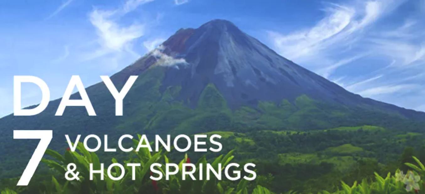 Day 7: Volcanoes & Hot Springs