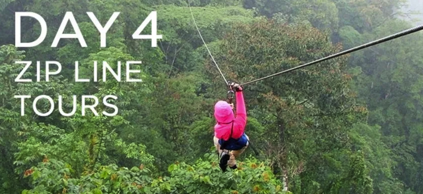 Day 4: Zip Line Tours